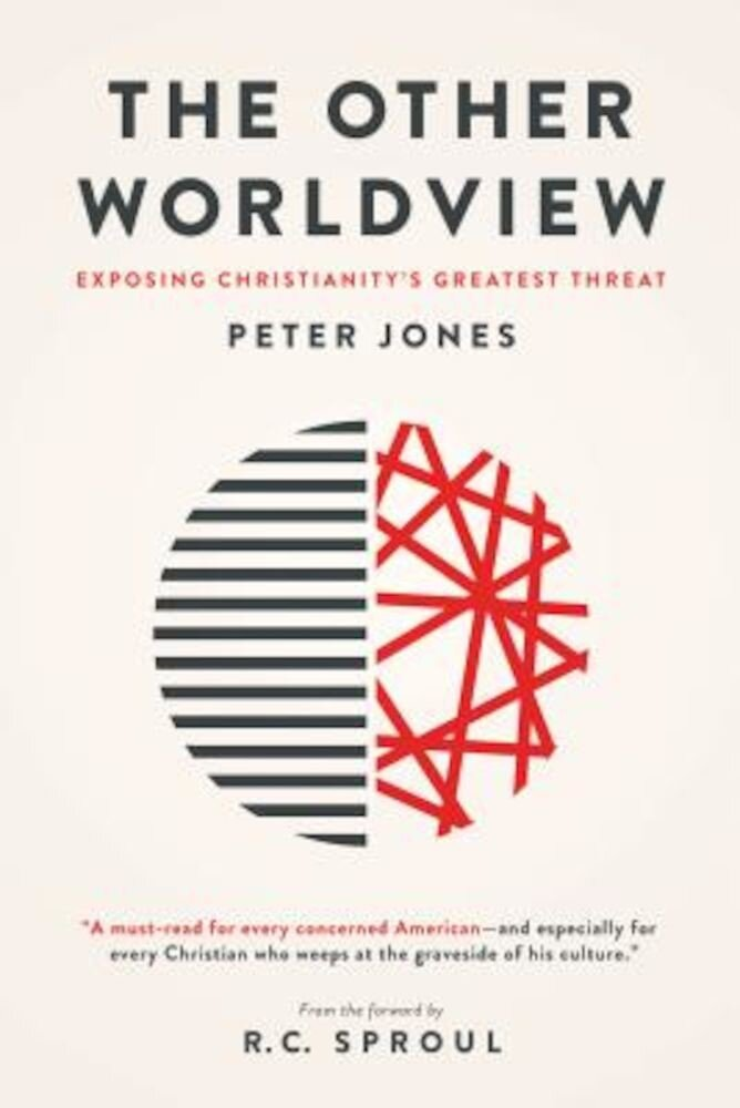 The Other Worldview: Exposing Christianity's Greatest Threat, Paperback