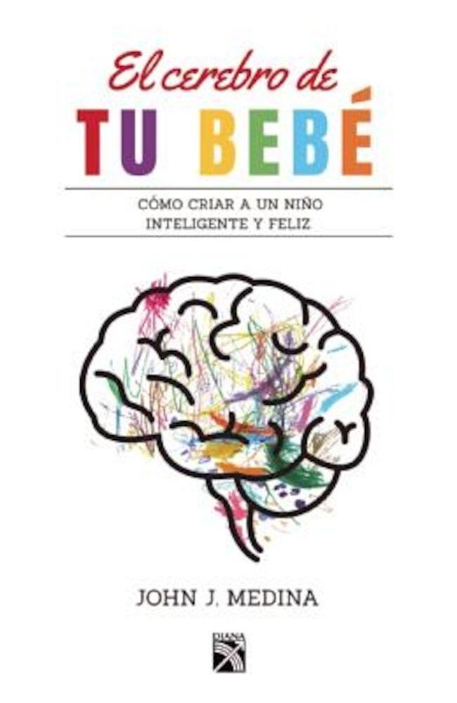 El Cerebro de Tu Beba, Paperback