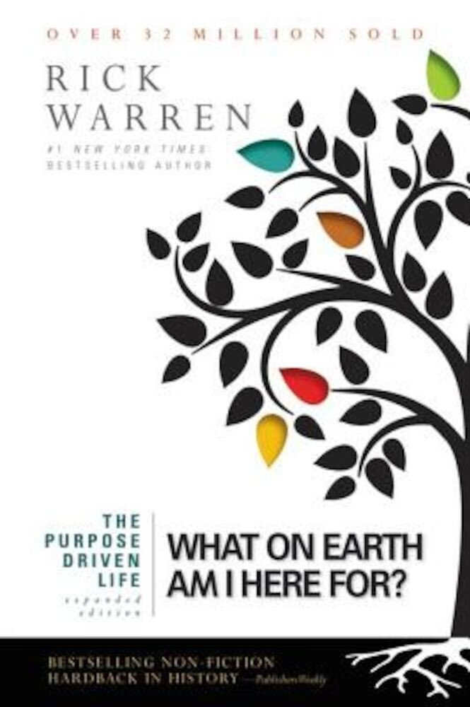 Purpose Driven Life: What on Earth Am I Here For?, Paperback