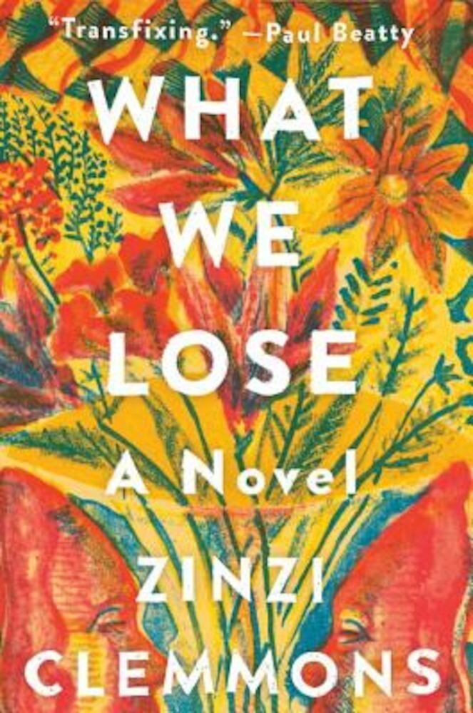 What We Lose, Hardcover