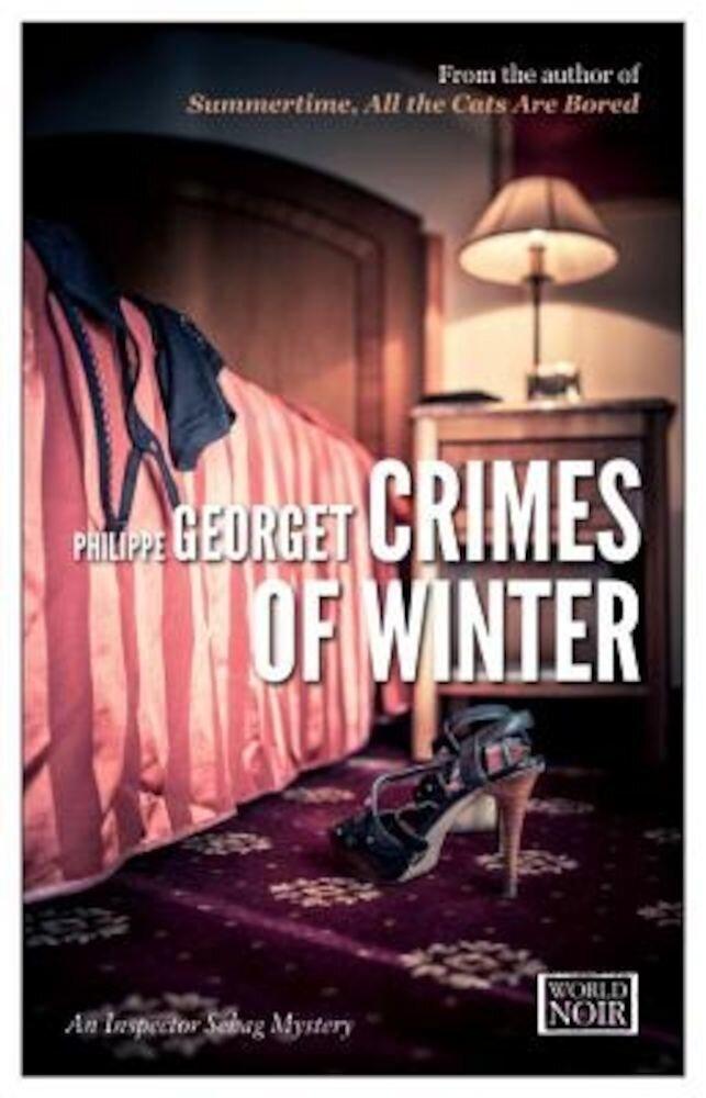 Crimes of Winter: An Inspector Sebag Mystery, Paperback
