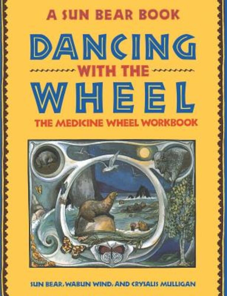 Dancing with the Wheel, Paperback