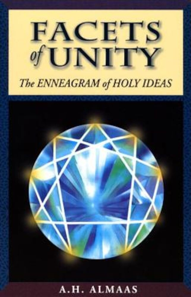 Facets of Unity: The Enneagram of Holy Ideas, Paperback