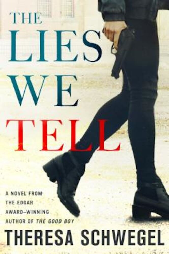 The Lies We Tell, Hardcover