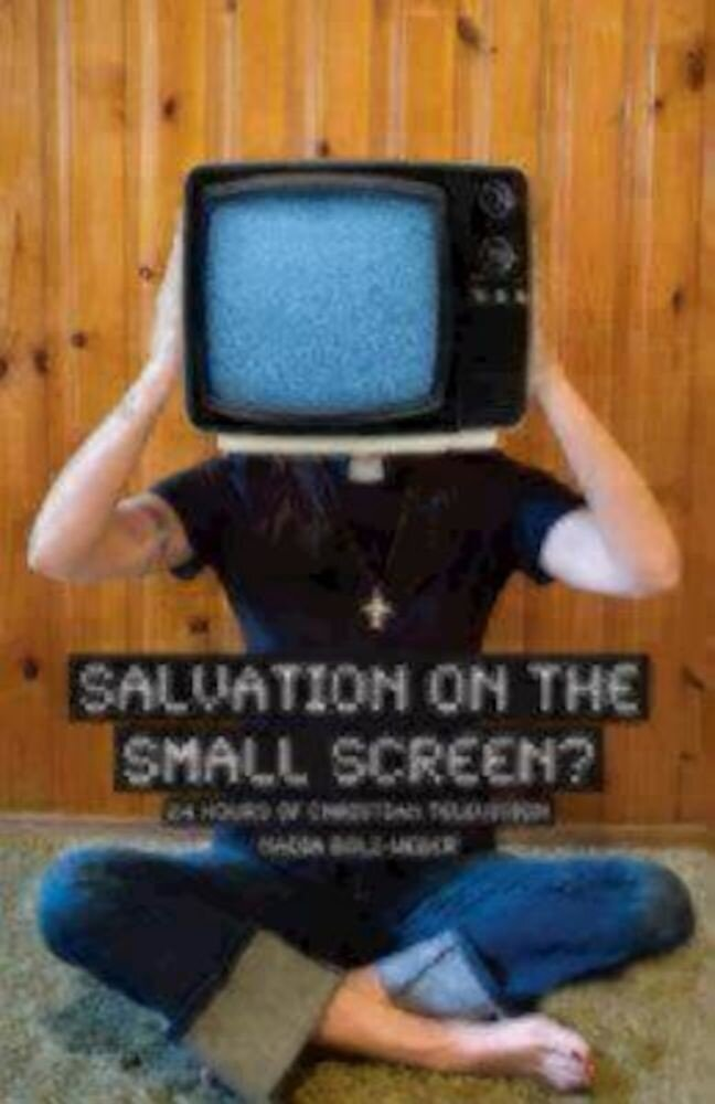 Salvation on the Small Screen: 24 Hours of Christian Television, Paperback