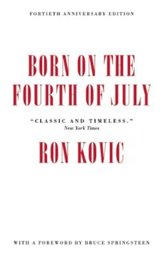Born on the Fourth of July, Paperback