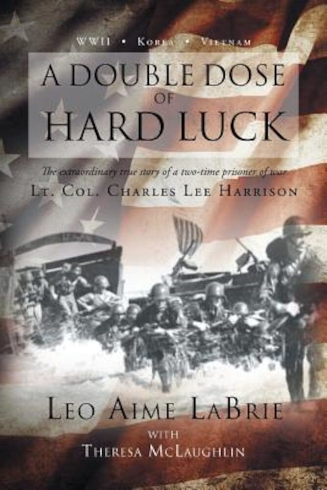 A Double Dose of Hard Luck, Paperback