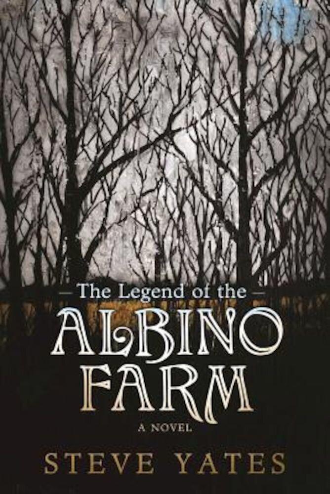 The Legend of the Albino Farm, Paperback