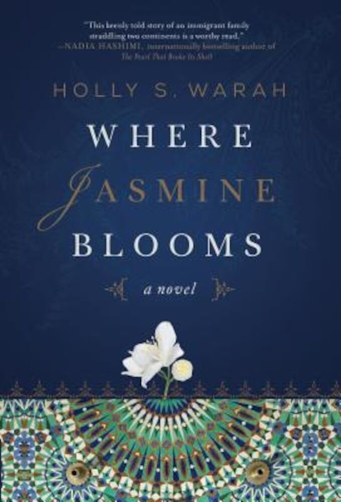 Where Jasmine Blooms, Hardcover