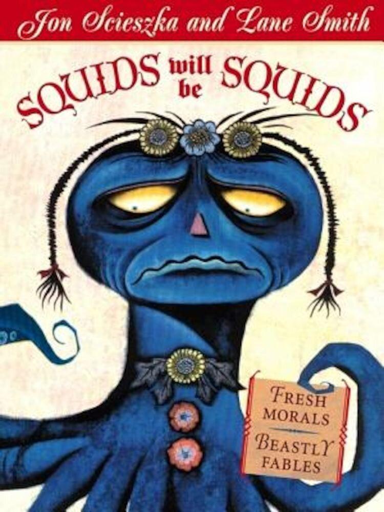 Squids Will Be Squids, Paperback