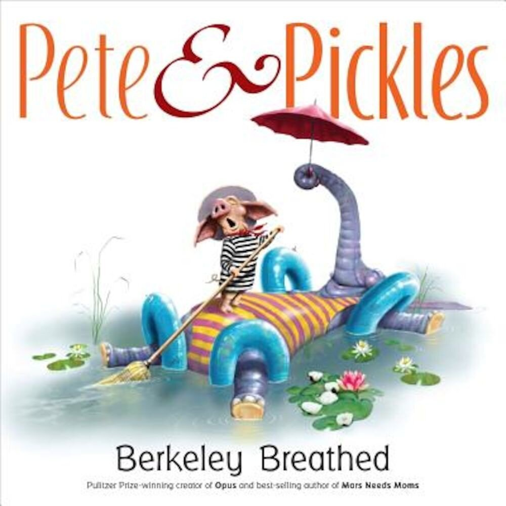 Pete & Pickles, Hardcover