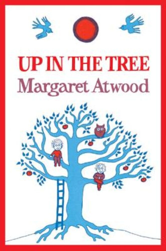 Up in the Tree, Hardcover