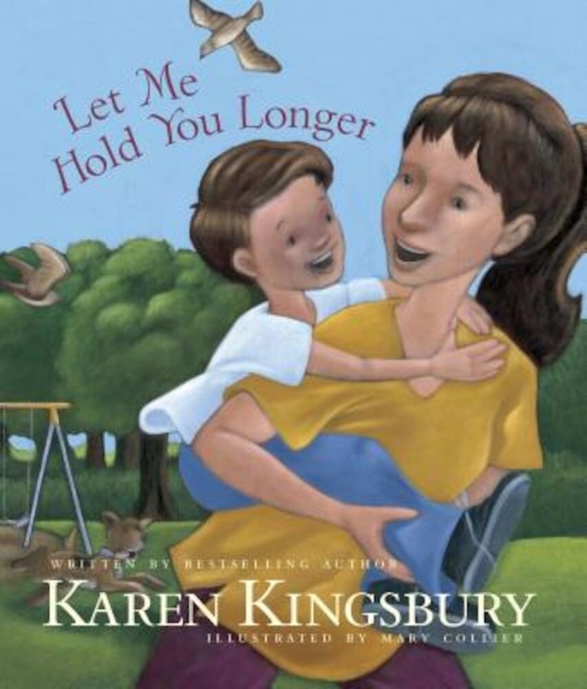 Let Me Hold You Longer, Hardcover