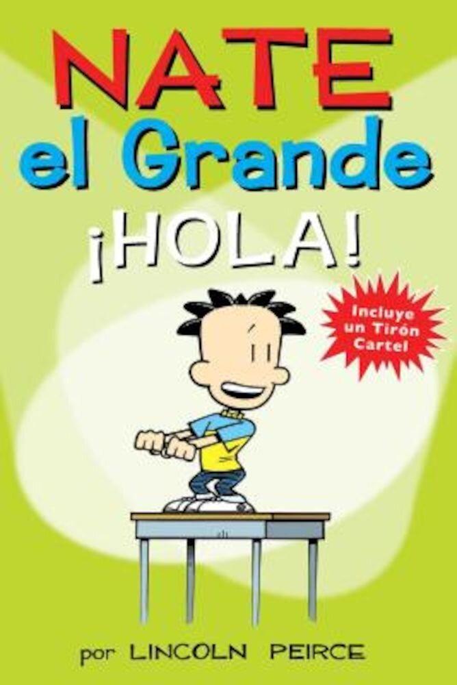 Nate el Grande: Hola!, Paperback