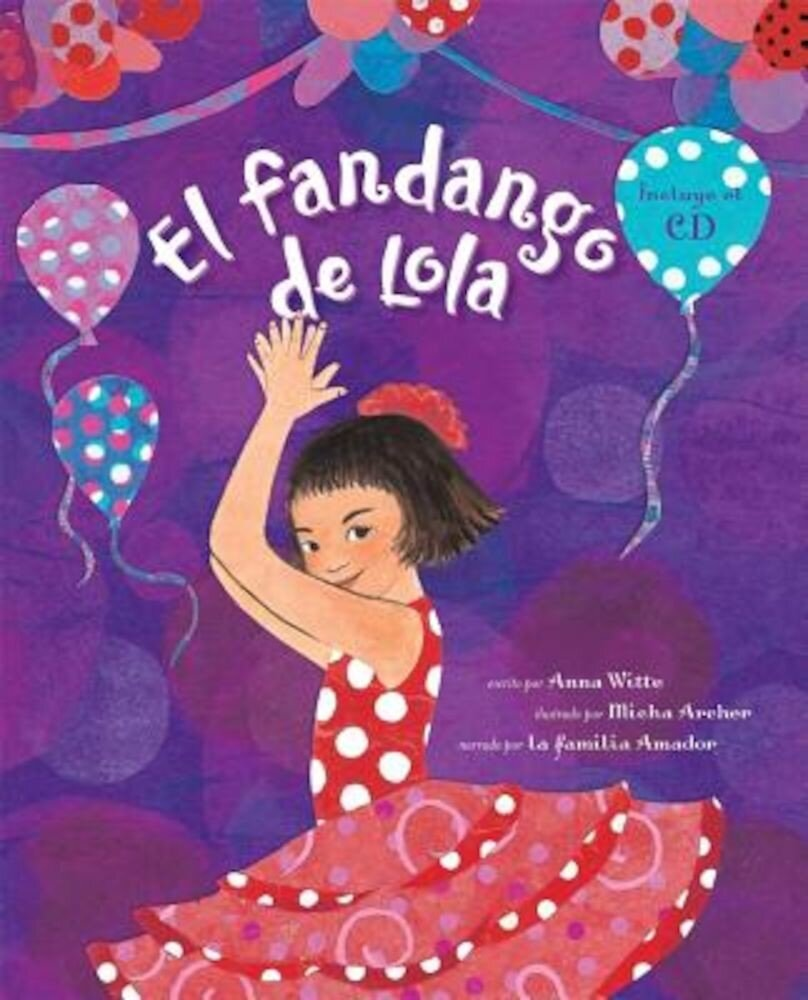 El Fandango de Lola [With CD (Audio)], Paperback