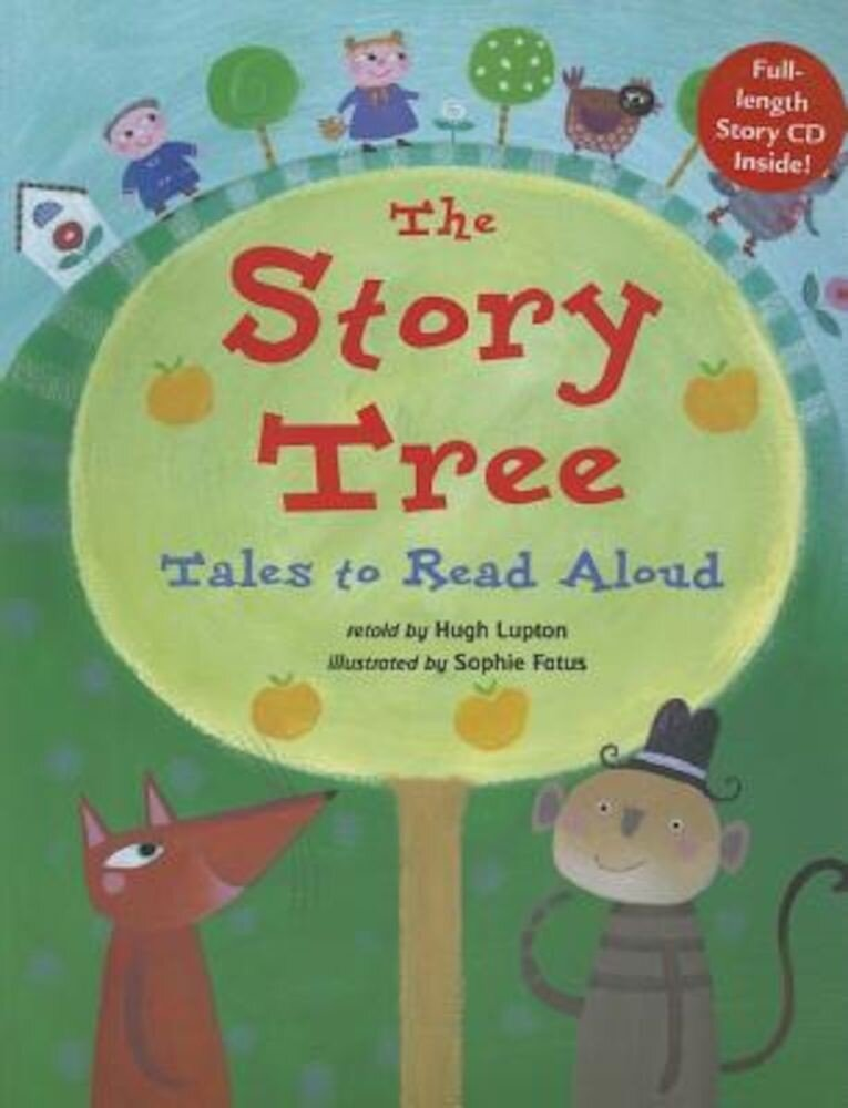 The Story Tree: Tales to Read Aloud [With CD], Paperback