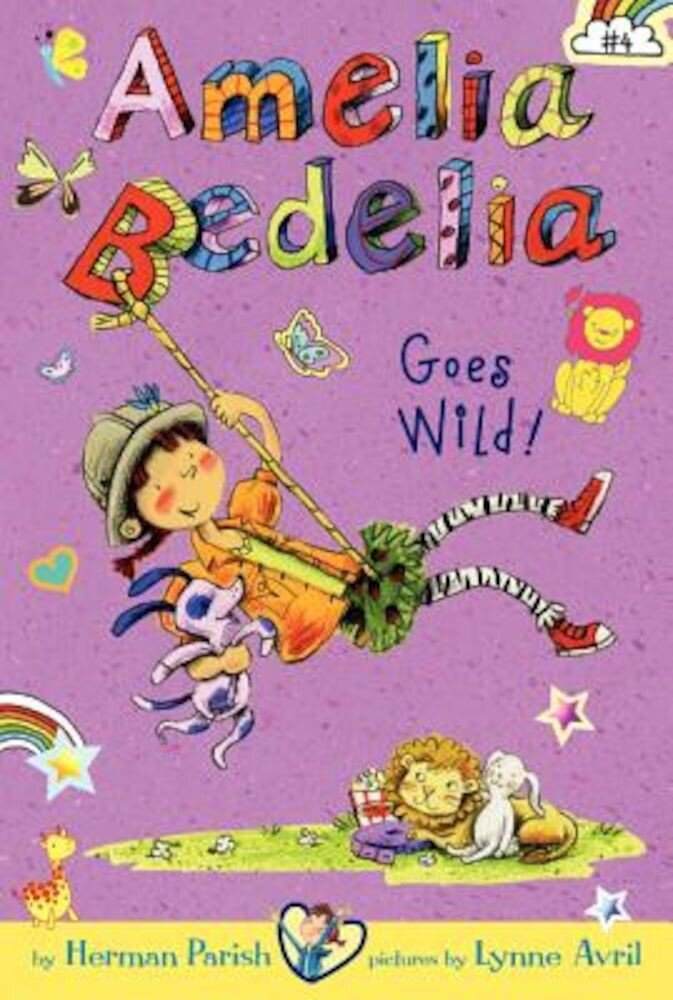 Amelia Bedelia Chapter Book #4: Amelia Bedelia Goes Wild!, Hardcover