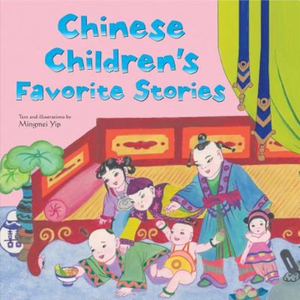 Chinese Children's Favorite Stories, Hardcover