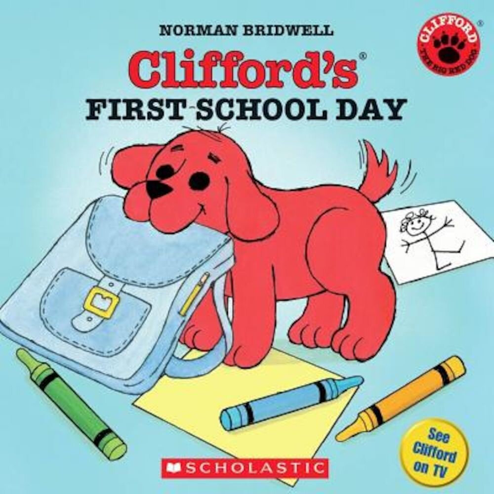 Clifford's First School Day, Paperback
