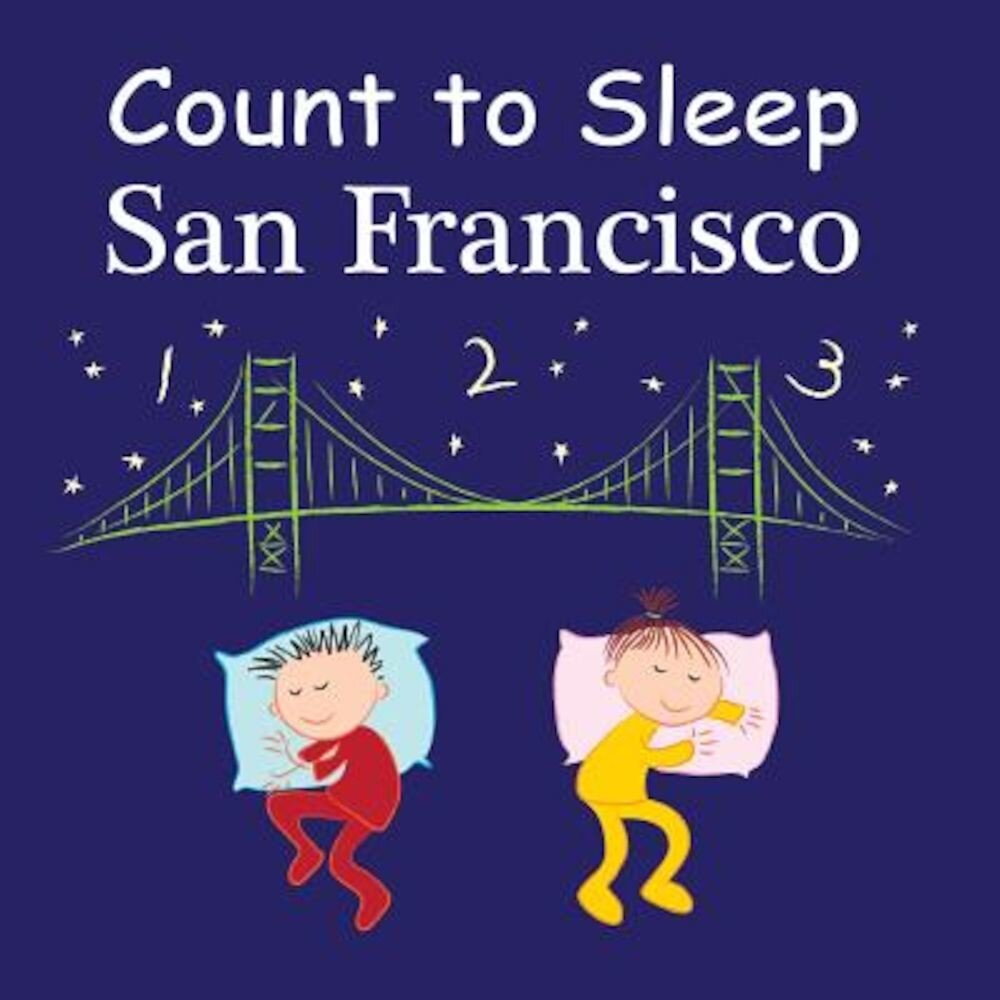 Count to Sleep: San Francisco, Hardcover