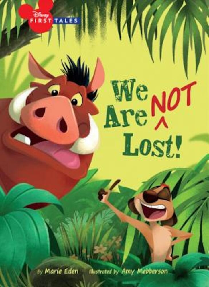 Disney First Tales the Lion King: We Are (Not) Lost, Hardcover