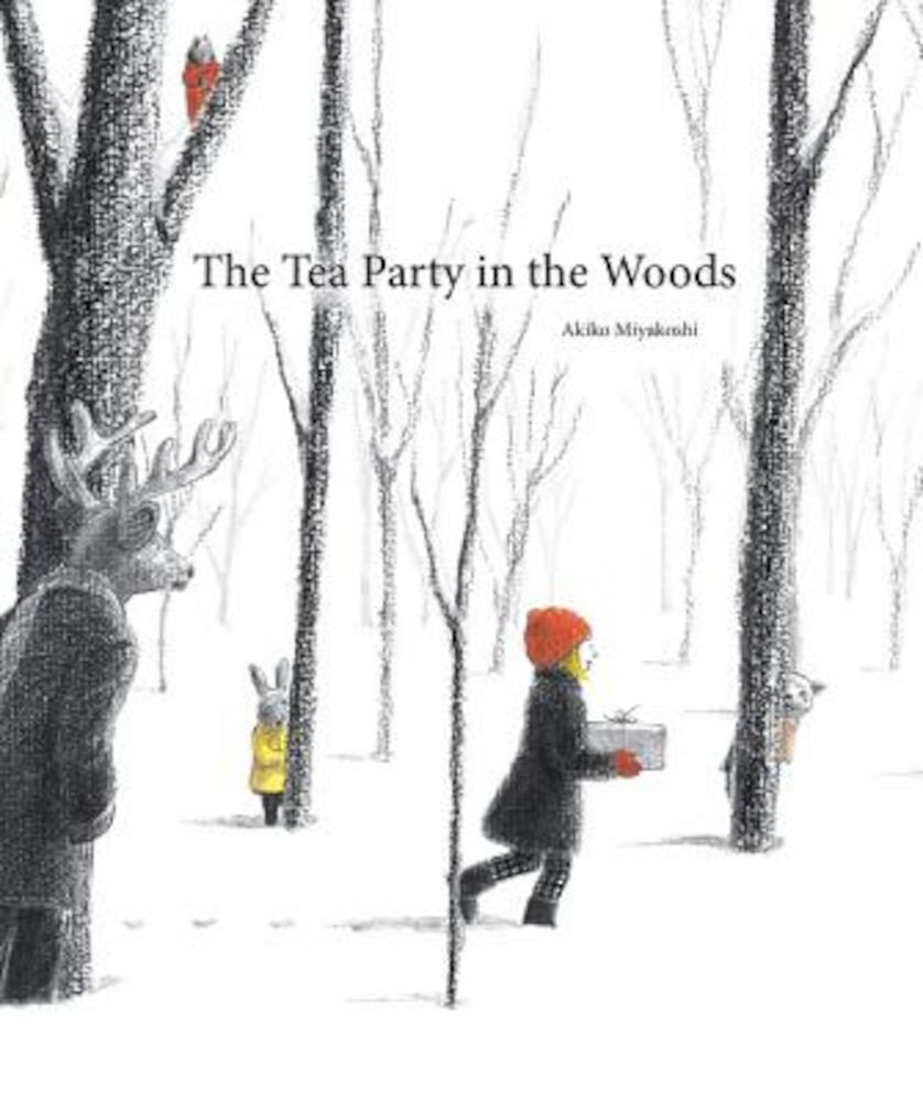 The Tea Party in the Woods, Hardcover