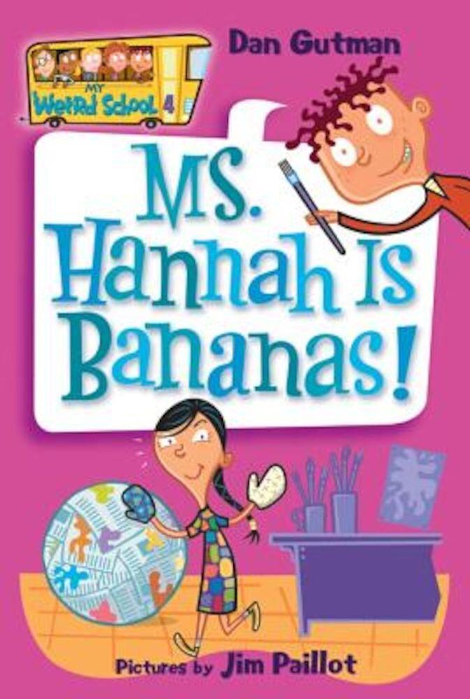 Ms. Hannah Is Bananas!, Paperback