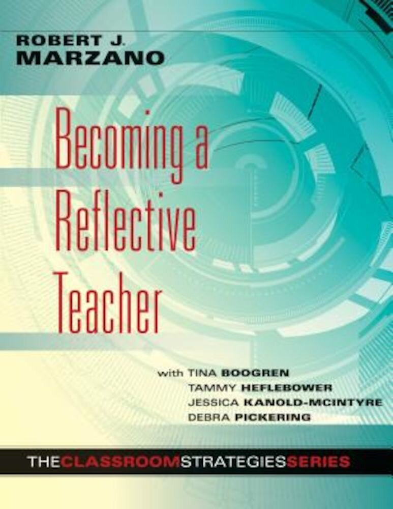 Becoming a Reflective Teacher, Paperback