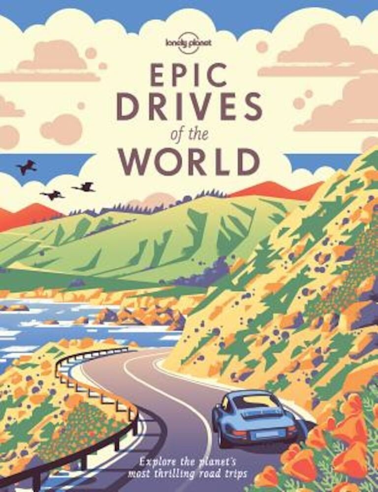 Epic Drives of the World, Hardcover