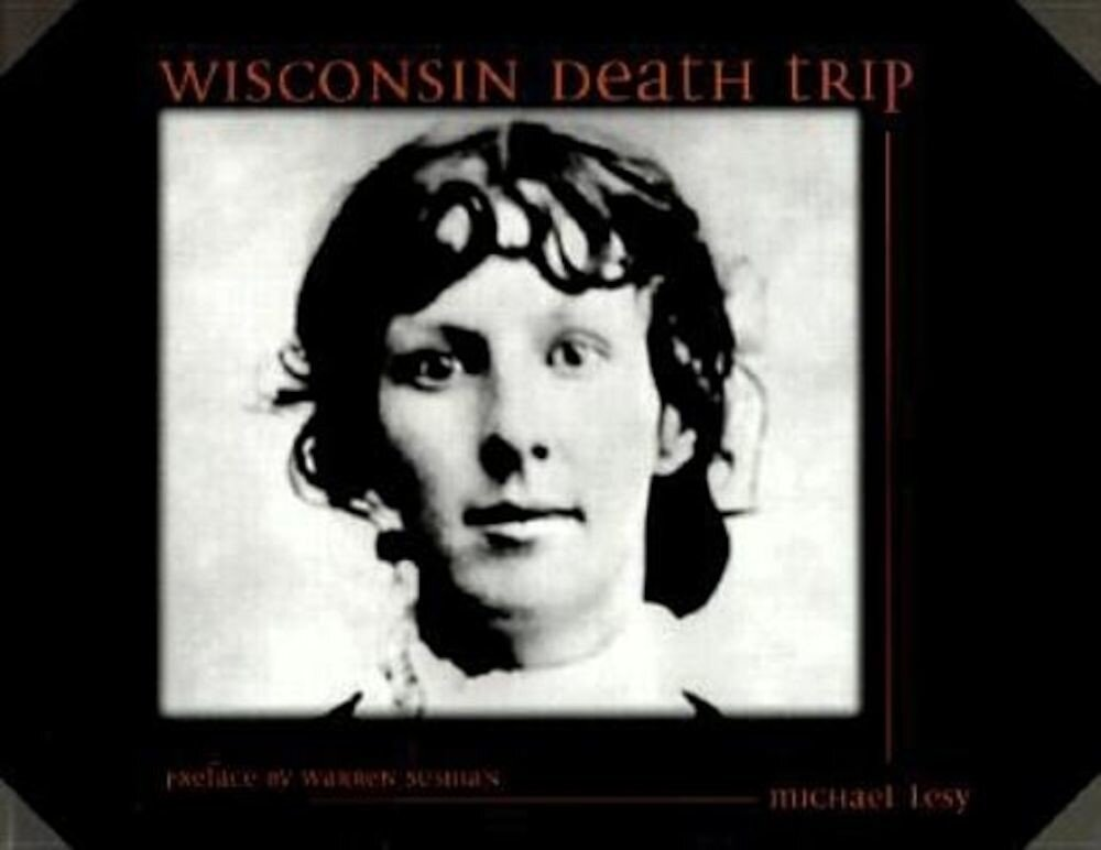 Wisconsin Death Trip, Paperback