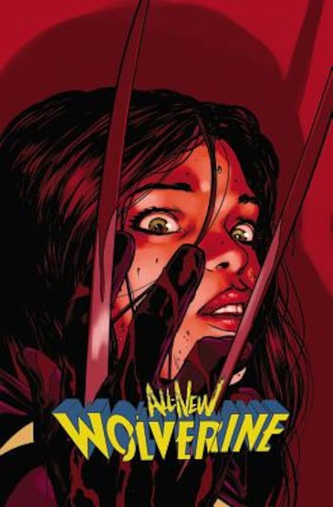 All-New Wolverine, Volume 3: Enemy of the State II, Paperback