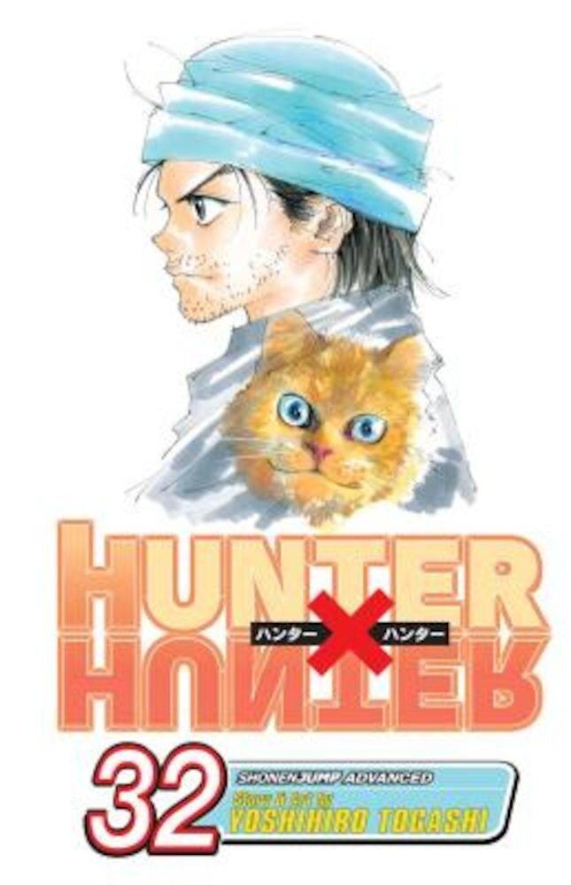 Hunter X Hunter, Volume 32, Paperback