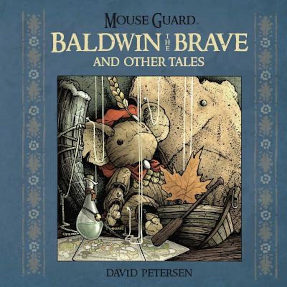 Mouse Guard: Baldwin the Brave and Other Tales, Hardcover