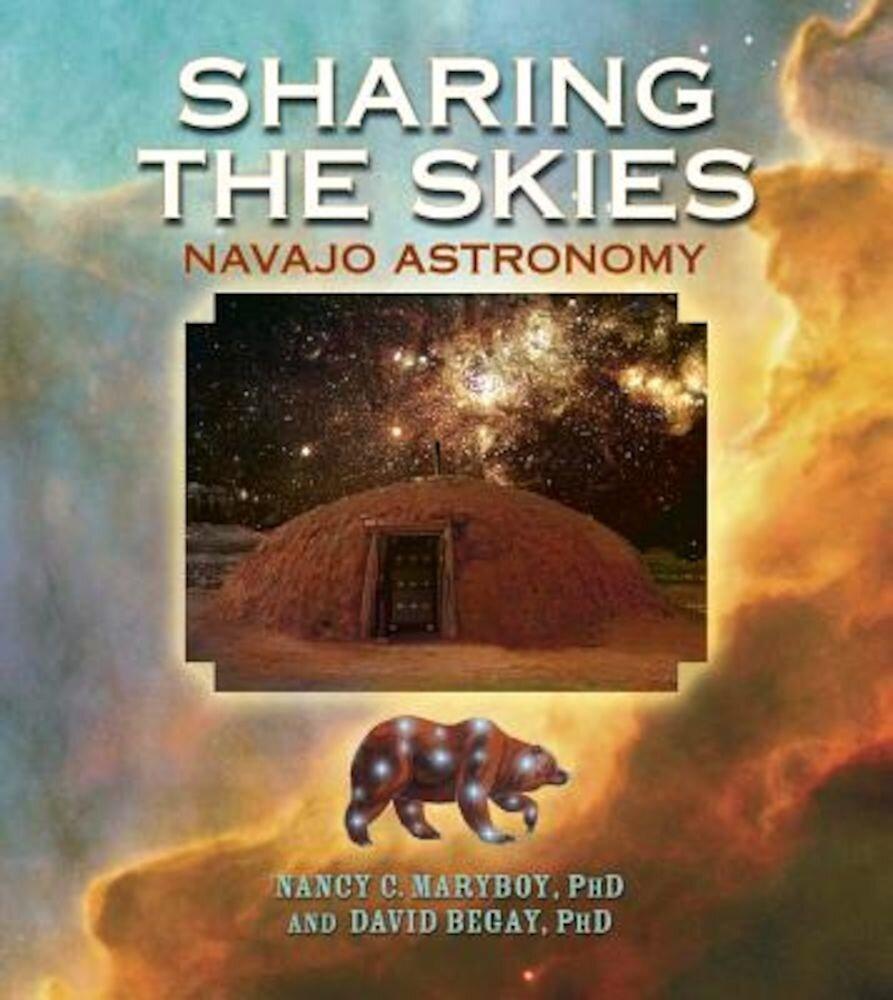 Sharing the Skies: Navajo Astronomy, Paperback