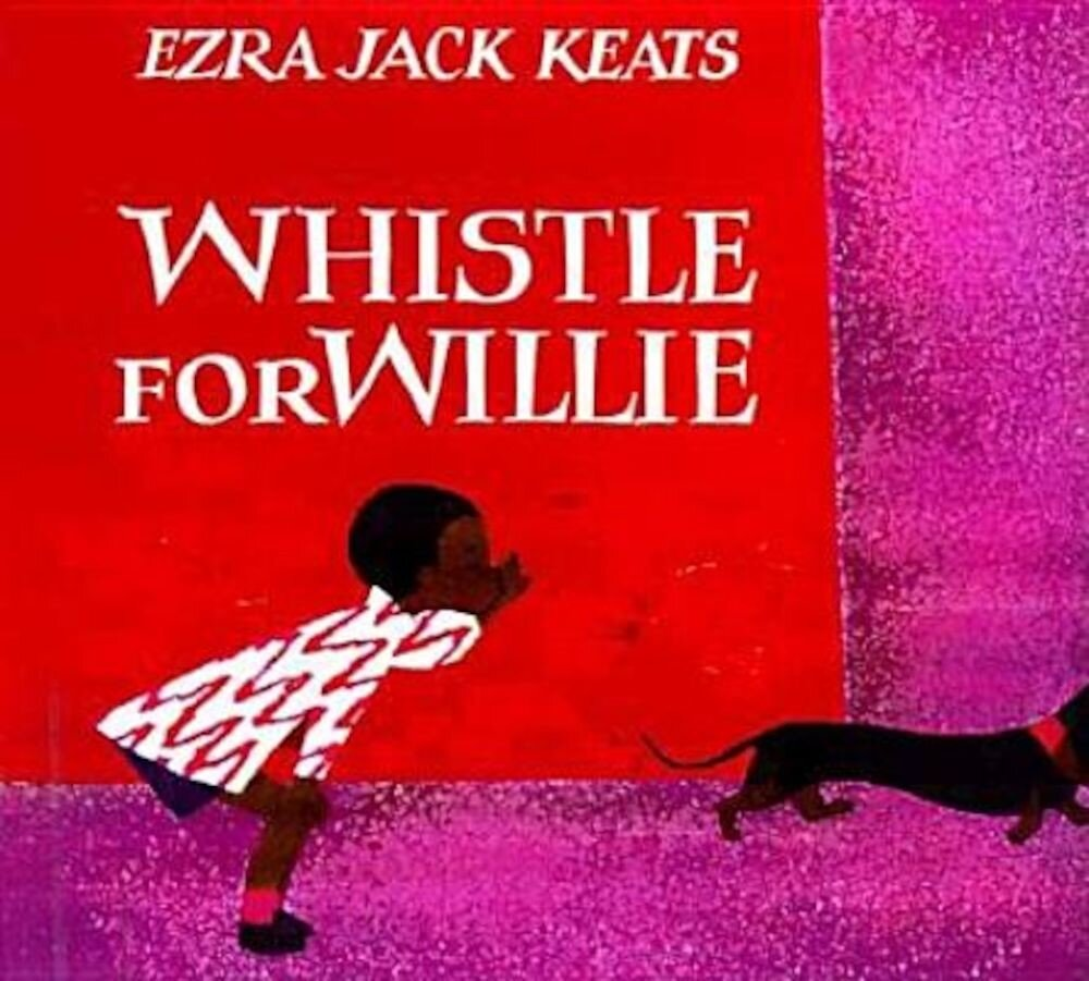 Whistle for Willie Board Book, Hardcover