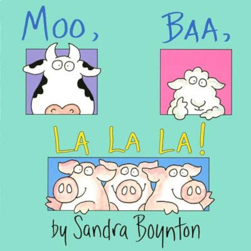 Moo, Baa, La La La!: Lap Edition, Hardcover