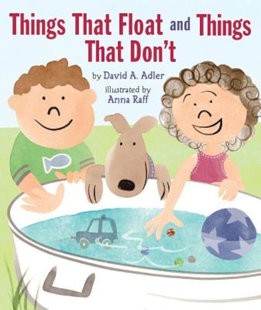 Things That Float and Things That Don't, Hardcover