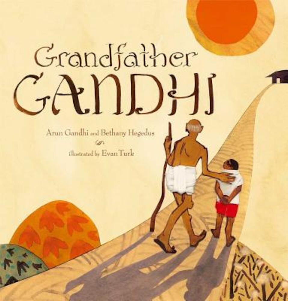 Grandfather Gandhi, Hardcover