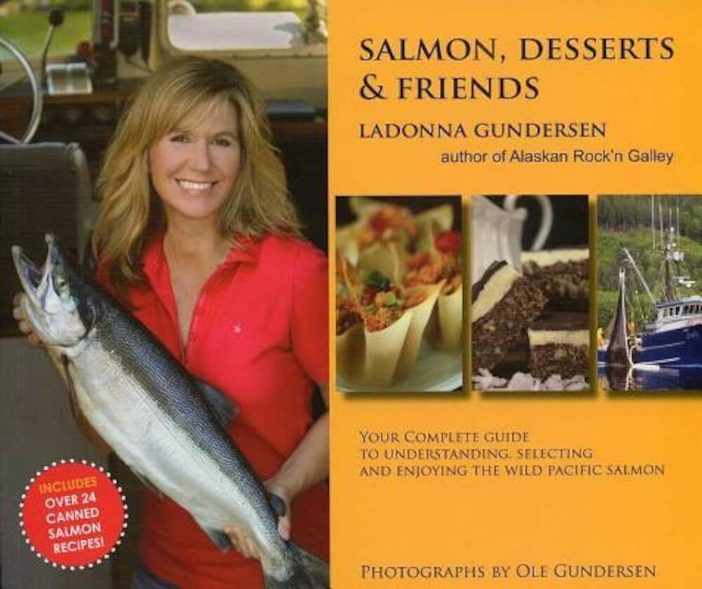 Salmon, Desserts & Friends, Paperback