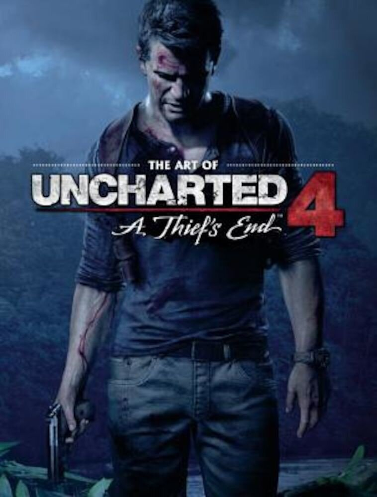 The Art of Uncharted 4: A Thief's End, Hardcover