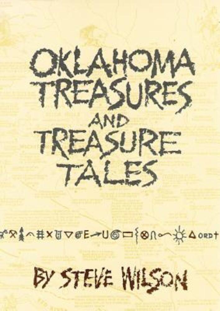 Oklahoma Treasures and Treasure Tales, Paperback