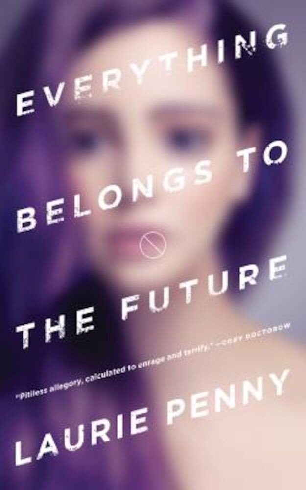 Everything Belongs to the Future, Paperback