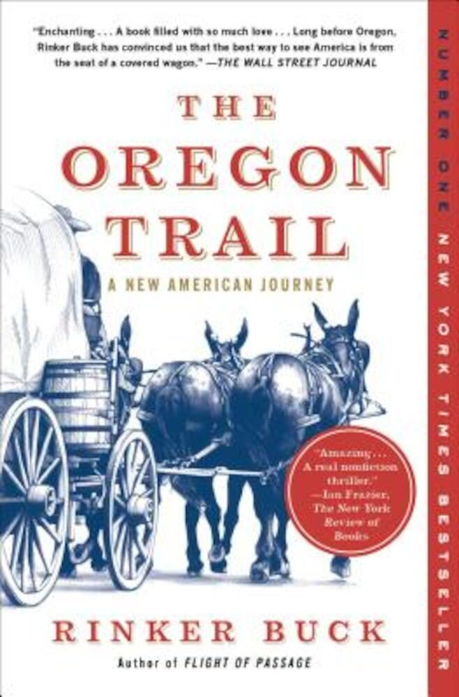 The Oregon Trail: A New American Journey, Paperback