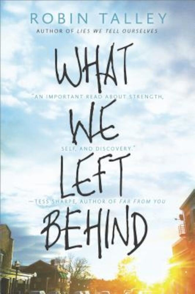 What We Left Behind: An Emotional Young Adult Novel, Paperback