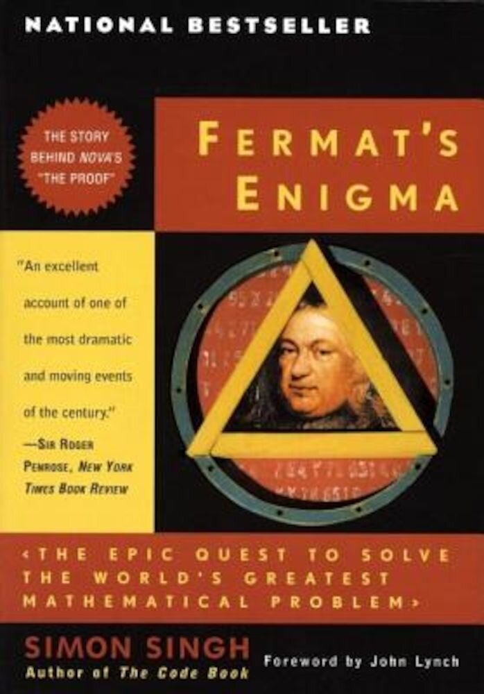 Fermat's Enigma: The Epic Quest to Solve the World's Greatest Mathematical Problem, Paperback