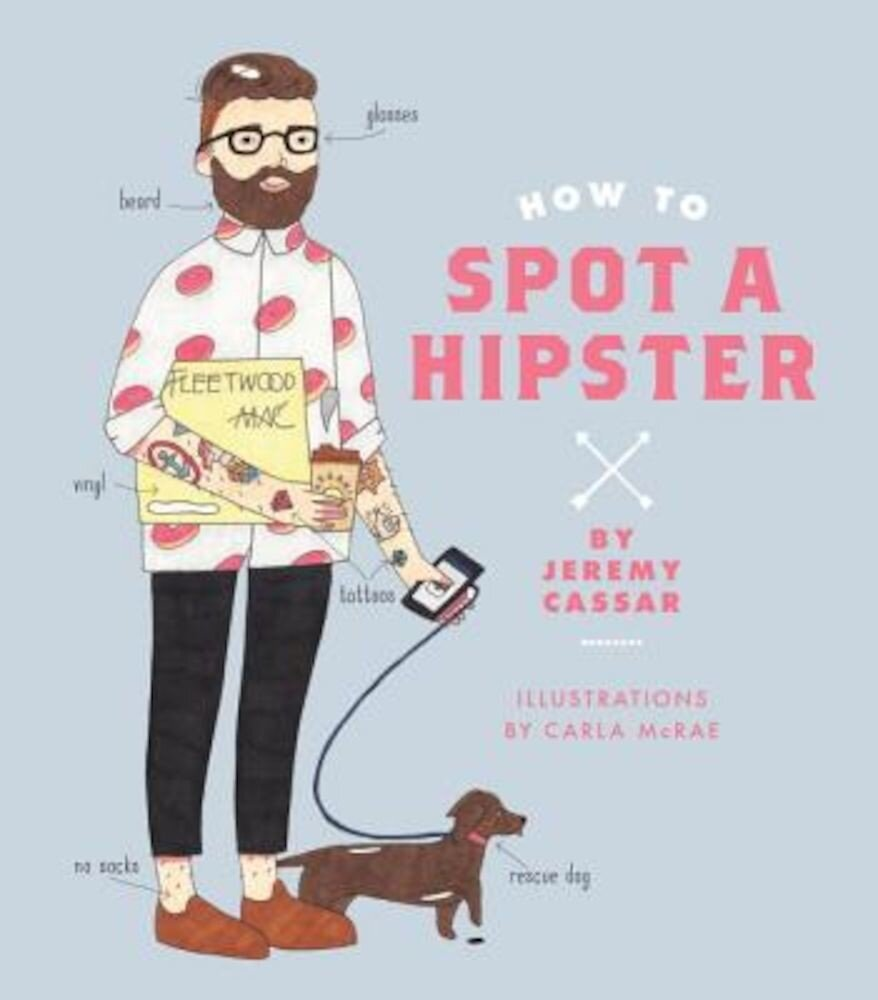 How to Spot a Hipster, Hardcover