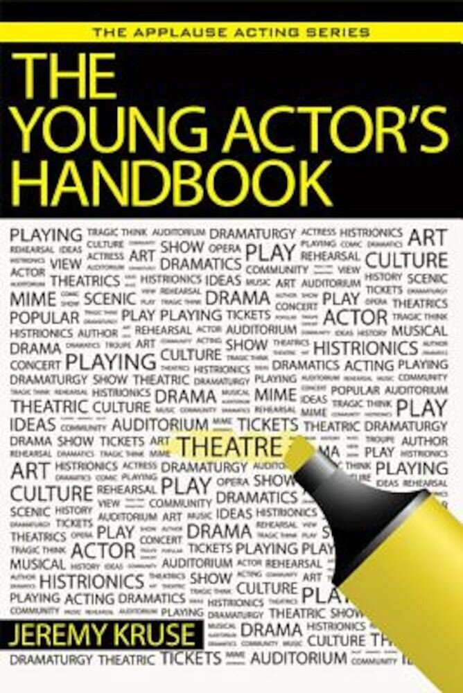 The Young Actor's Handbook, Paperback