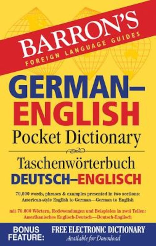 Barron's German-English Pocket Dictionary: 70,000 Words, Phrases & Examples Presented in Two Sections: American Style English to German -- German to E, Paperback