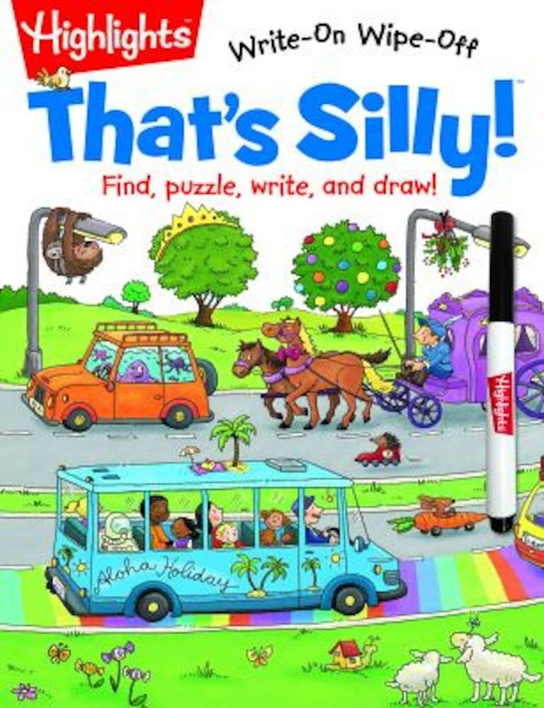 That's Silly!(tm): Find, Puzzle, Write, and Draw!, Paperback