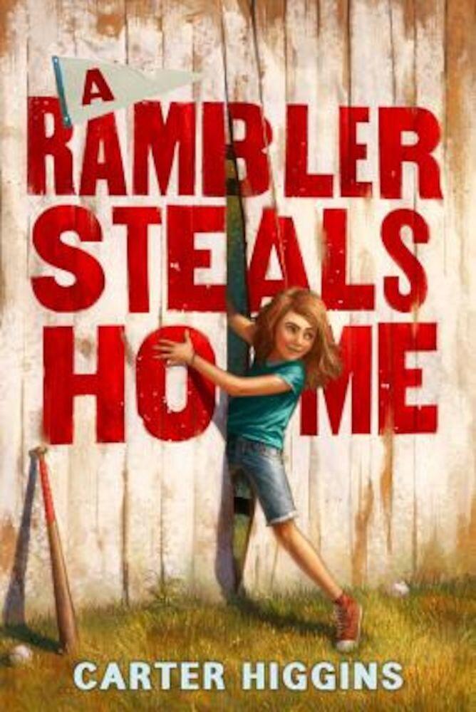 A Rambler Steals Home, Hardcover